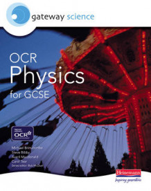 Gateway Science: OCR Science for GCSE: Physics Student Book (Heftet)