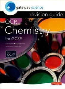 Gateway Science: OCR GCSE Chemistry Revision Guide (Heftet)