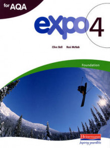 Expo 4 AQA Foundation Student Book (Heftet)