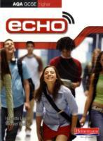 Echo AQA GCSE German Higher Student Book: Student Book av Harriette Lanzer og Michael Wardle (Heftet)