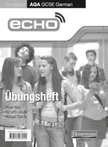 Echo AQA GCSE German Foundation Workbook 8 Pack av Michael Wardle (Samlepakke)