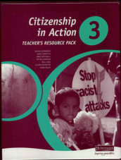 Citizenship in Action 3 Teachers Resource Pack & CD-ROM av Sarah Edwards, Andy Griffith, Peter Norton, Will Ord, Clare Ricketts og Anne Riley (Blandet mediaprodukt)