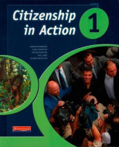 Citizenship in Action Book 1 av Sarah Edwards, Andy Griffith, Peter Norton, Will Ord, Clare Ricketts og Anne Riley (Heftet)