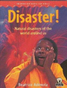 Disaster! Natural disasters of the world around us (Heftet)