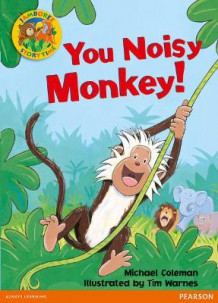 Jamboree Storytime Level B: You Noisy Monkey Little Book av Michael Coleman (Heftet)
