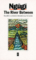 The River Between av Ngugi wa Thiong'o (Heftet)