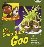 BC Blue (KS1) B/1B Jay and Sniffer: The Cake Sale Goo av Liz Miles (Heftet)