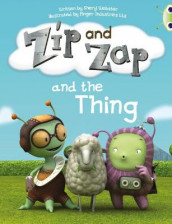 Bug Club Guided Fiction Year 1 Yellow A Zip and Zap and The Thing av Sheryl Webster (Heftet)
