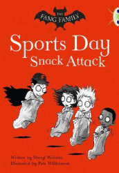 Bug Club Independent Fiction Year Two Gold A The Fang Family: Sports Day Snack Attack av Sheryl Webster (Heftet)