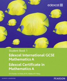 Edexcel International GCSE Mathematics A Student Book 1 with ActiveBook CD av D. A. Turner, I. A. Potts, W. R. J. Waite og B.V. Hony (Blandet mediaprodukt)