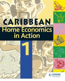 Home Economics in Action: Book 1 av Caribbean Association of Home Economics og Adam Coward (Heftet)