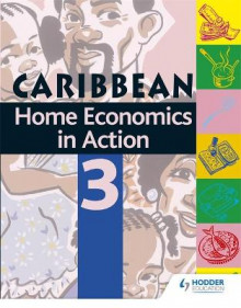 Home Economics in Action Book 3 av Caribbean Association of Home Economics (Heftet)