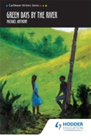 Green Days by the River (Caribbean Writers Series) av Andreas Deutsch og Michael Anthony (Heftet)