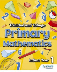 Primary Mathematics for Trinidad and Tobago Infant: Book 1 av Andrews-Ramsey, Adam Greenstein og Aaron M. Moe (Heftet)