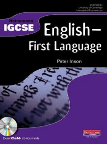 Heinemann IGCSE English - First Language Student Book with Exam Cafe CD av Peter Inson (Blandet mediaprodukt)