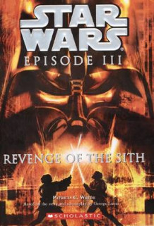 """Star Wars Episode III: Revenge of the Sith"" av Patricia C. Wrede (Heftet)"