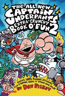 Captain Underpants Extra-Crunchy Book o' Fun: Vol 2 av Dav Pilkey (Heftet)