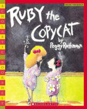 Ruby the Copycat av Margaret Rathmann og Peggy Rathmann (Heftet)