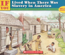 If You Lived When There Was Slavery in America av Anne Kamma (Heftet)