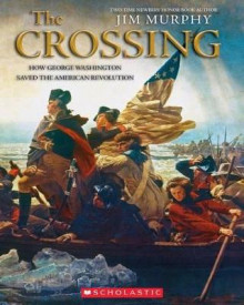 The Crossing: How George Washington Saved the American Revolution av Jim Murphy (Heftet)