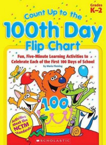 Count Up to the 100th Day Flip Chart av Maria Fleming (Spiral)