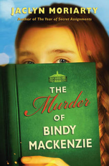 The Murder of Bindy MacKenzie av Jaclyn Moriarty (Heftet)