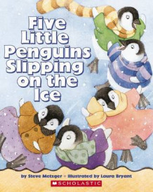 Five Little Penguins Slipping on the Ice av Steve Metzger (Heftet)