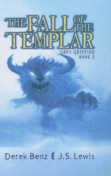 The Fall of the Templar av Derek Benz og Jon S Lewis (Innbundet)
