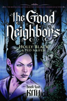 Good Neighbors av Holly Black (Heftet)