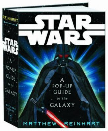 """Star Wars"": A Pop-up Guide to the Galaxy (Innbundet)"