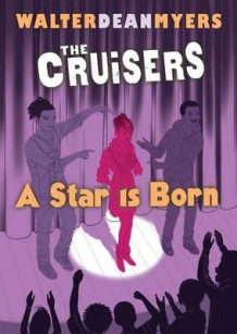 A Star Is Born av Walter Dean Myers (Innbundet)