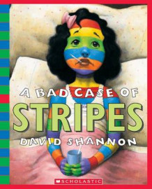 A Bad Case of Stripes av David Shannon (Blandet mediaprodukt)