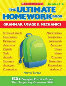 The Ultimate Homework Book: Grammar, Usage & Mechanics av Marvin Terban (Heftet)