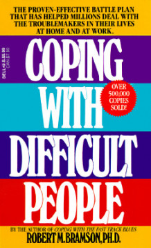 Coping with Difficult People av Robert Bramson (Heftet)