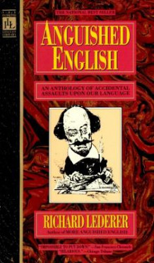 Anguished English av Richard Lederer (Heftet)