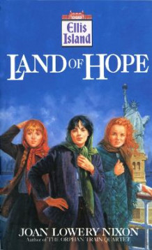 Land of Hope av Joan Lowery Nixon (Heftet)