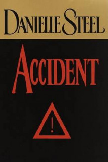 Accident av Danielle Steel (Heftet)
