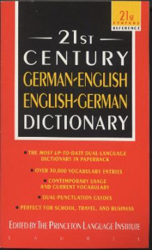 21st Century German-English, English-German Dictionary av Princeton Language Institute (Heftet)