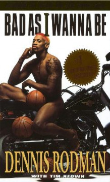 Bad as I wanna be av Dennis Rodman (Heftet)
