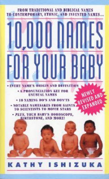 10, 000 Names for Your Baby av Kathy Ishizuka (Heftet)
