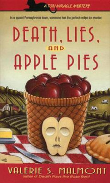 Death, Lies, and Apple Pie av Valerie S Malmont (Heftet)