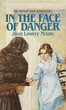 In the Face of Danger av Joan Lowery Nixon (Heftet)