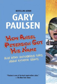 How Angel Peterson Got Name av Gary Paulsen (Innbundet)