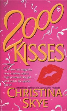 2000 Kisses av Christina Skye (Heftet)