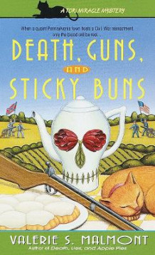 Death, Guns and Sticky Buns av Valerie Malmont (Heftet)
