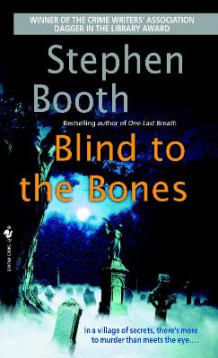 Blind to the Bones av Professor Stephen Booth (Heftet)