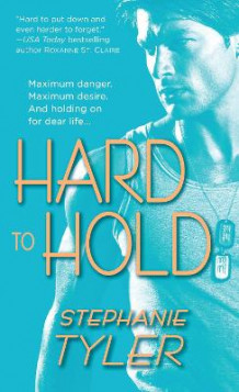 Hard To Hold av Stephanie Tyler (Heftet)
