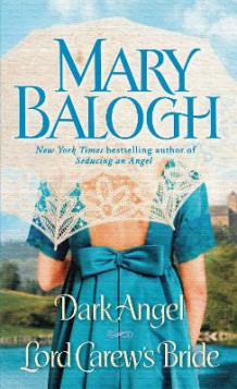 Dark Angel/Lord Carew's Bride av Mary Balogh (Heftet)