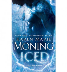 Iced: A Fever Novel av Karen Marie Moning (Heftet)