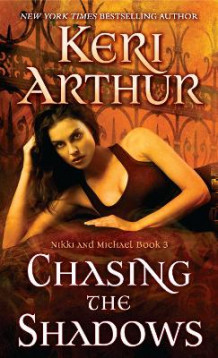 Chasing the Shadows av Keri Arthur (Heftet)